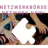 Netzwerkbörse Network now!