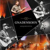 GNADENSOHN – Das Konzert