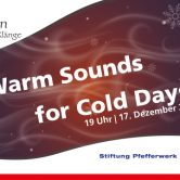 """Warm Sounds for Cold Days"" Resonanzen – Internationale Klänge 