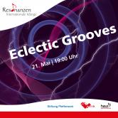 """Eclectic Grooves"" Resonanzen – Internationale Klänge | LIVE STREAM"